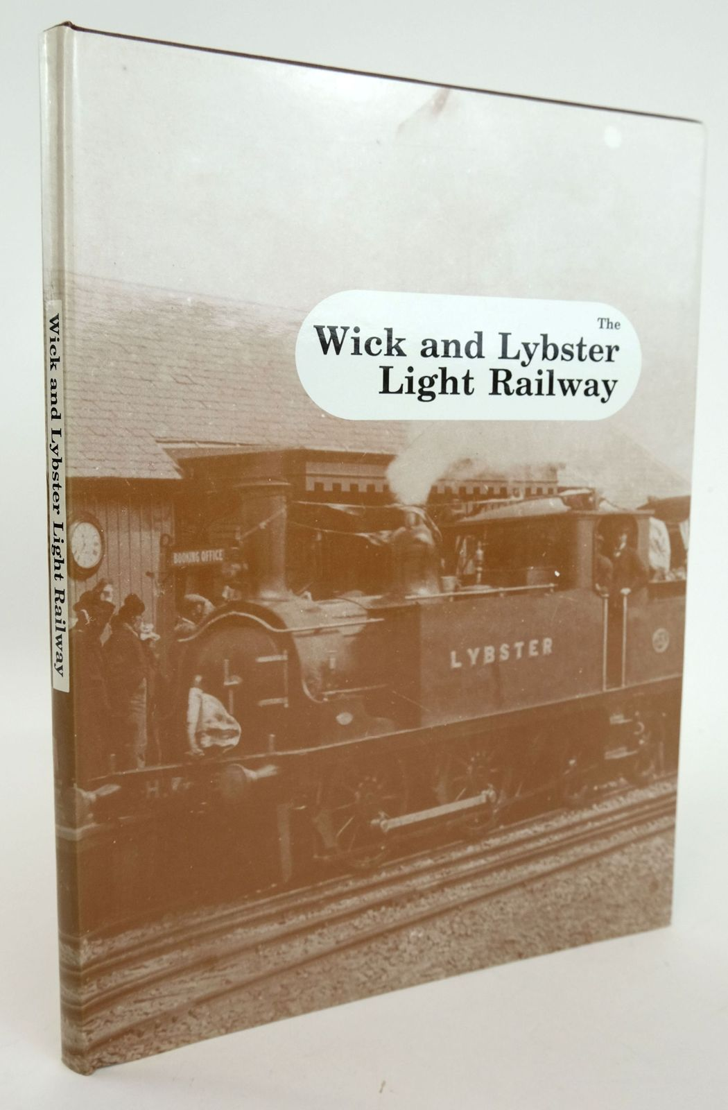 Photo of THE WICK AND LYBSTER LIGHT RAILWAY written by Sutherland, Iain published by Iain Sutherland (STOCK CODE: 1820152)  for sale by Stella & Rose's Books