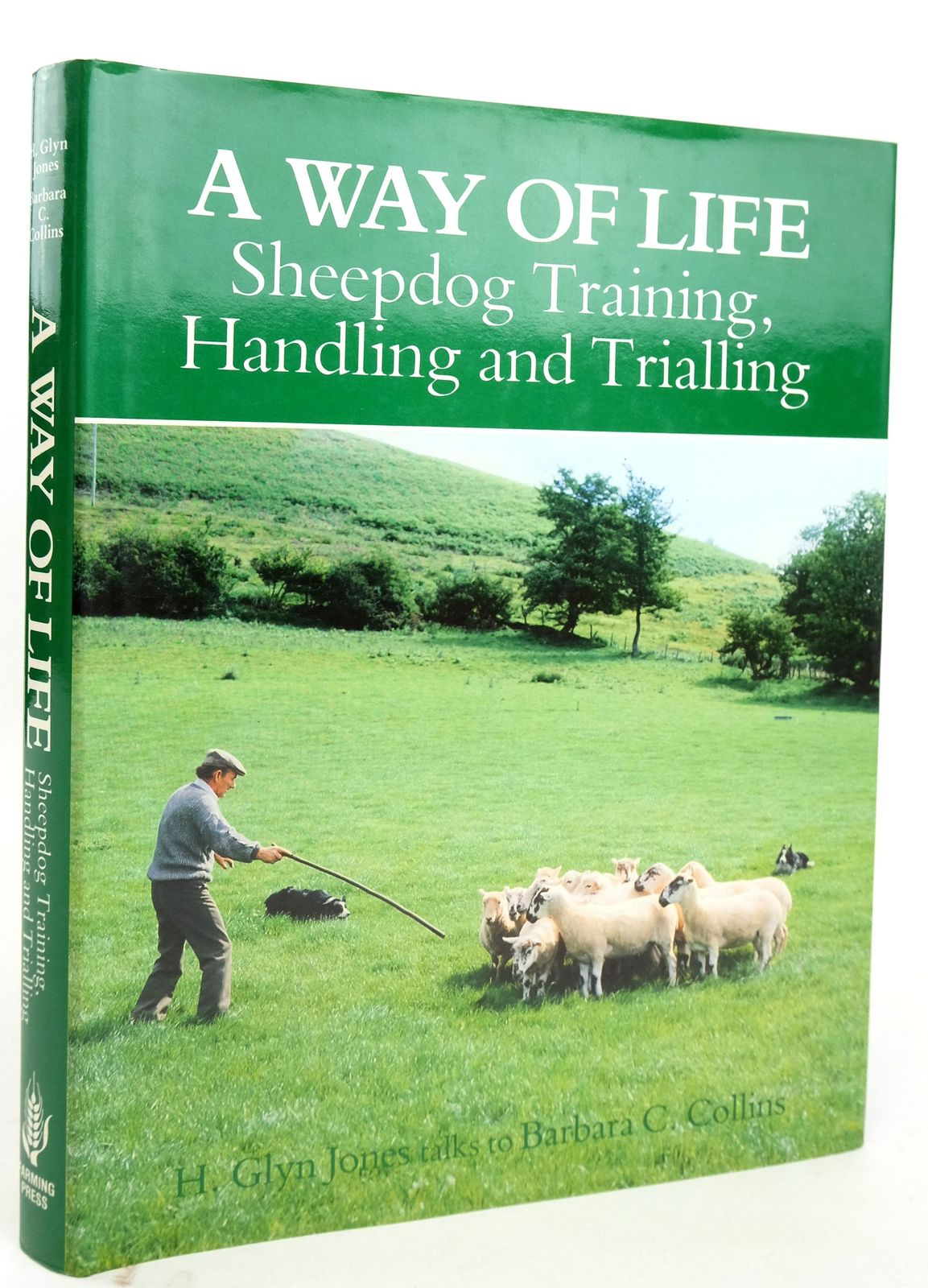 Photo of A WAY OF LIFE written by Jones, H. Glyn Collins, Barbara C. published by Farming Press (STOCK CODE: 1820178)  for sale by Stella & Rose's Books