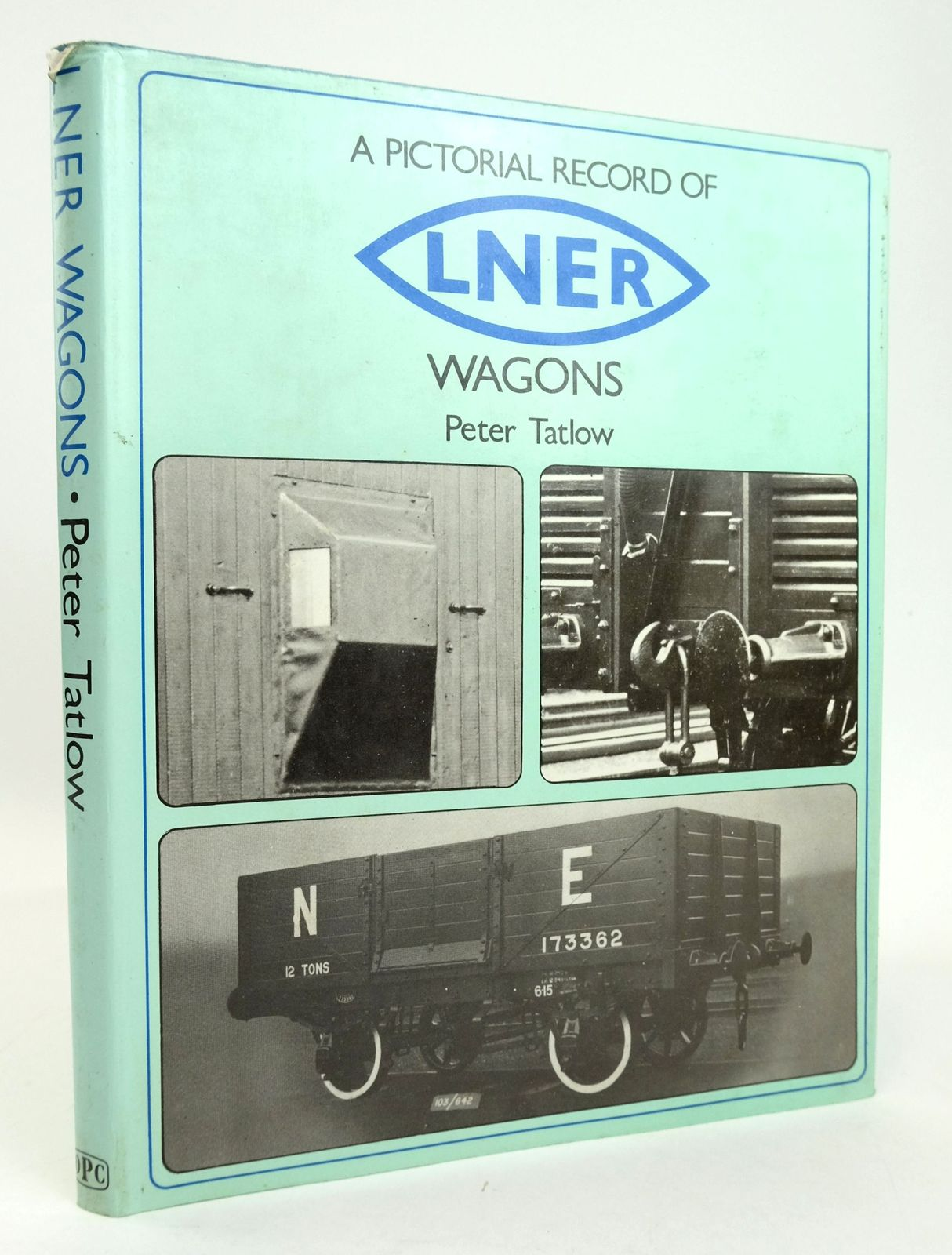 Photo of A PICTORIAL RECORD OF LNER WAGONS written by Tatlow, Peter published by Oxford Publishing Co (STOCK CODE: 1820195)  for sale by Stella & Rose's Books