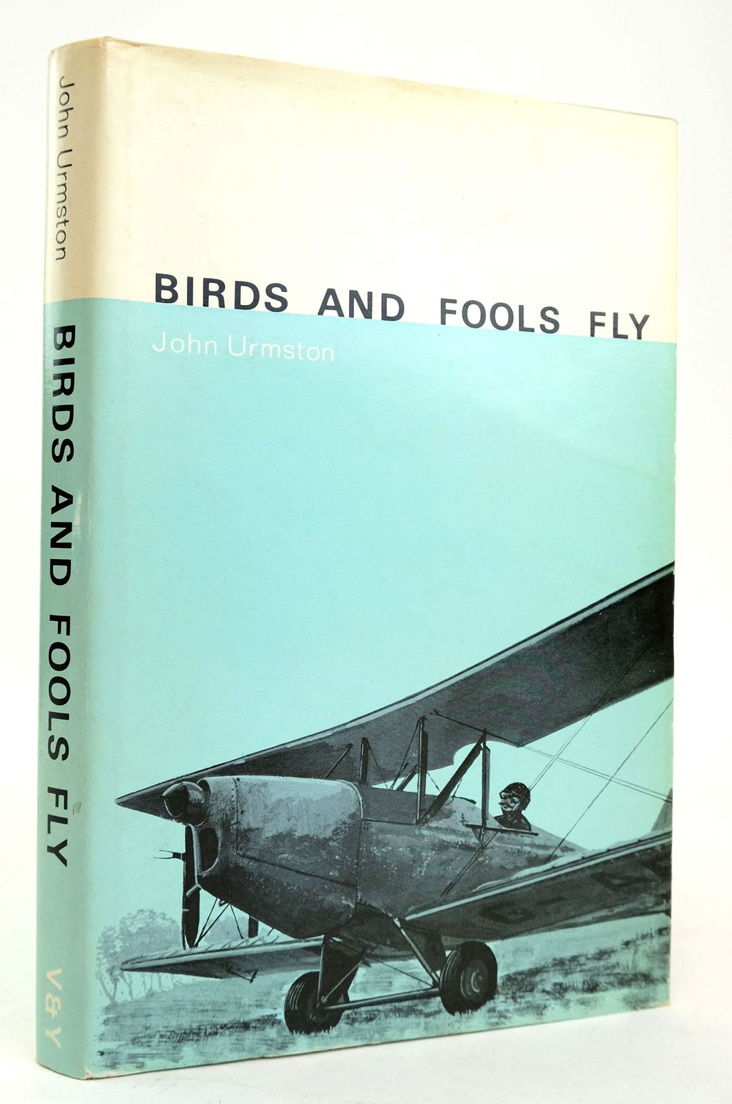 Photo of BIRDS AND FOOLS FLY written by Urmston, John published by Vernon & Yates (STOCK CODE: 1820199)  for sale by Stella & Rose's Books