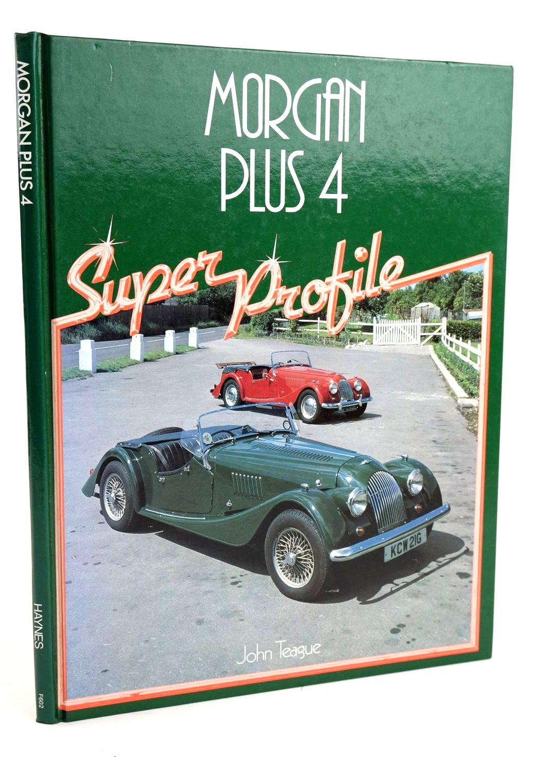 Photo of MORGAN PLUS 4 (SUPER PROFILE) written by Teague, John published by Foulis, Haynes (STOCK CODE: 1820262)  for sale by Stella & Rose's Books