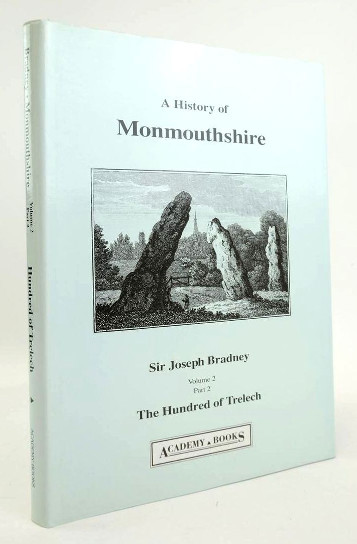 Photo of A HISTORY OF MONMOUTHSHIRE: THE HUNDRED OF TRELECH written by Bradney, Joseph published by Academy Books (STOCK CODE: 1820264)  for sale by Stella & Rose's Books