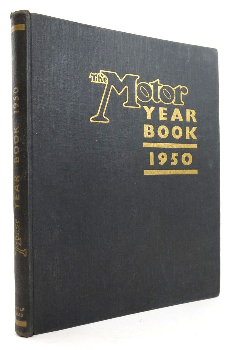 Photo of THE MOTOR YEAR BOOK 1950 written by Pomeroy, Laurence Walkerley, Rodney published by Temple Press (STOCK CODE: 1820276)  for sale by Stella & Rose's Books