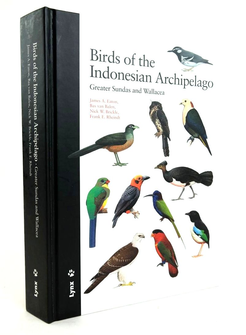 Photo of BIRDS OF THE INDONESIAN ARCHIPELAGO: GREATER SUNDAS AND WALLACEA written by Eaton, James A. Van Balen, Bas et al, illustrated by Allen, Richard Arlott, Norman et al., published by Lynx (STOCK CODE: 1820290)  for sale by Stella & Rose's Books