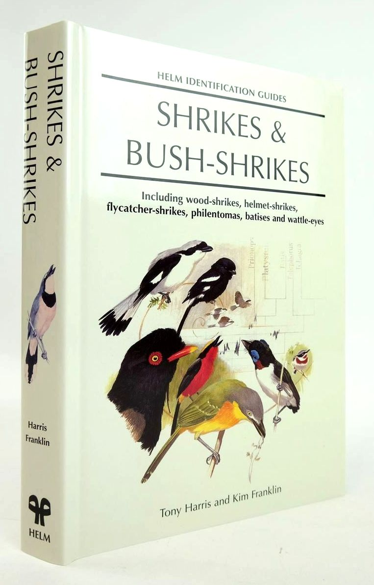 Photo of SHRIKES & BUSH-SHRIKES (HELM IDENTIFICATION GUIDES) written by Harris, Tony Franklin, Kim published by Christopher Helm (STOCK CODE: 1820296)  for sale by Stella & Rose's Books
