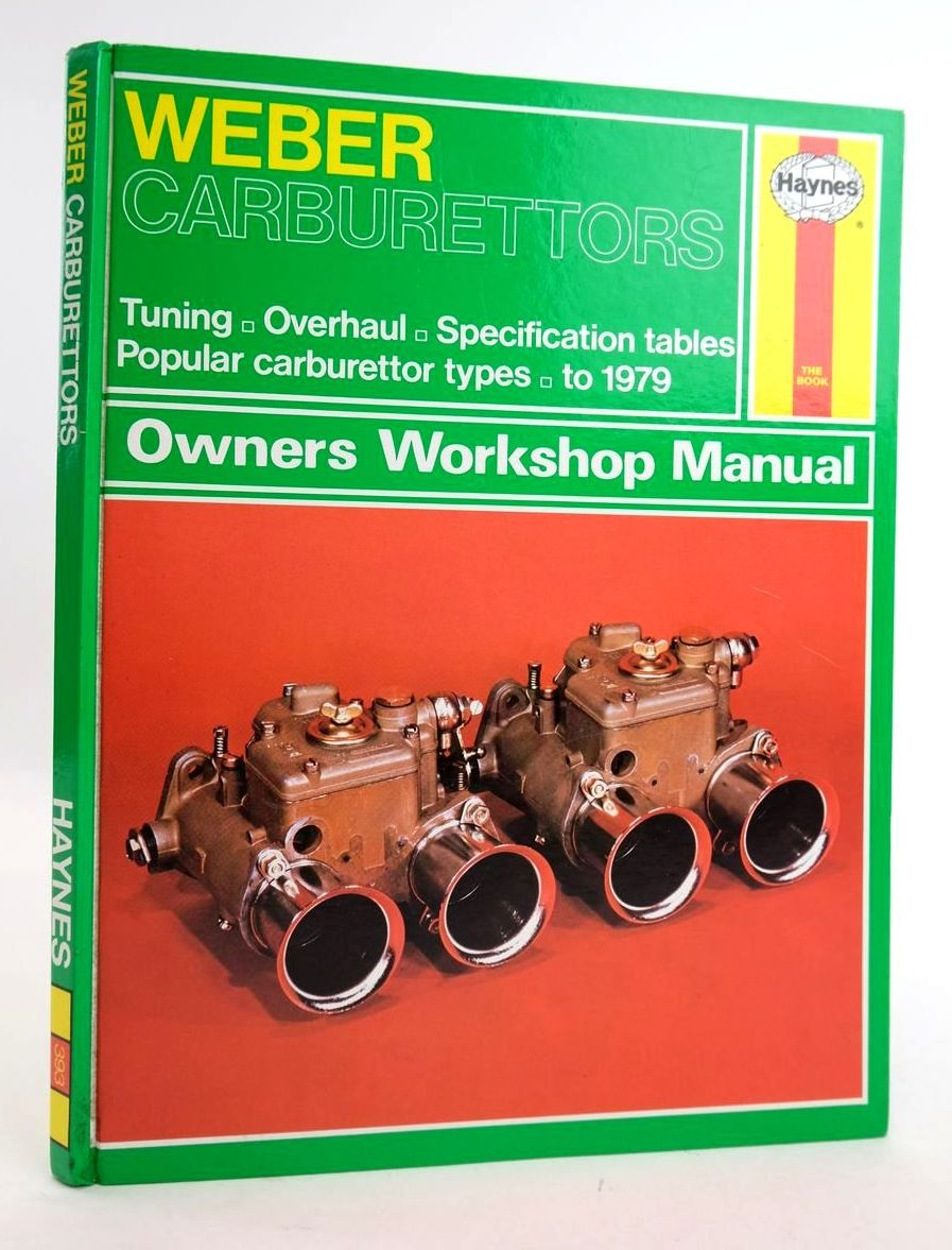 Photo of WEBER CARBURETTORS OWNERS WORKSHOP MANUAL written by Haynes, J.H. Legg, A.K. published by Haynes Publishing Group (STOCK CODE: 1820301)  for sale by Stella & Rose's Books