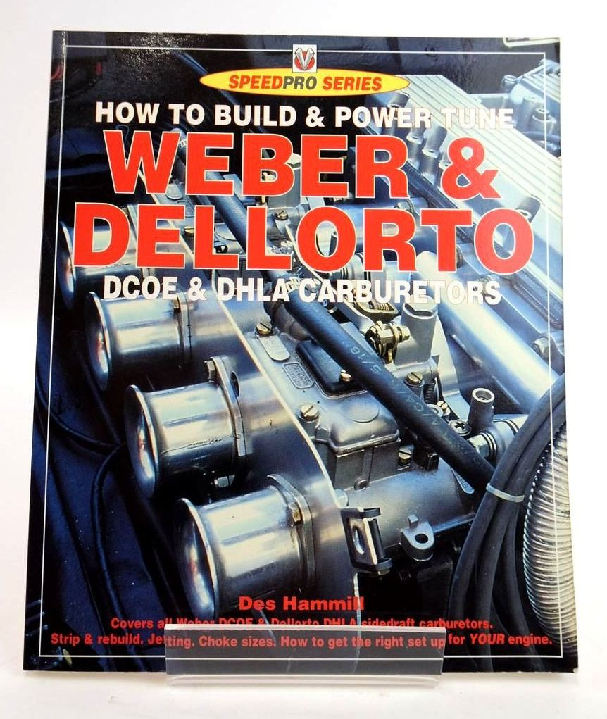 Photo of HOW TO BUILD AND POWER TUNE WEBER & DELLORTO DCOE & DHLA CARBURETORS (SPEEDPRO SERIES)- Stock Number: 1820302