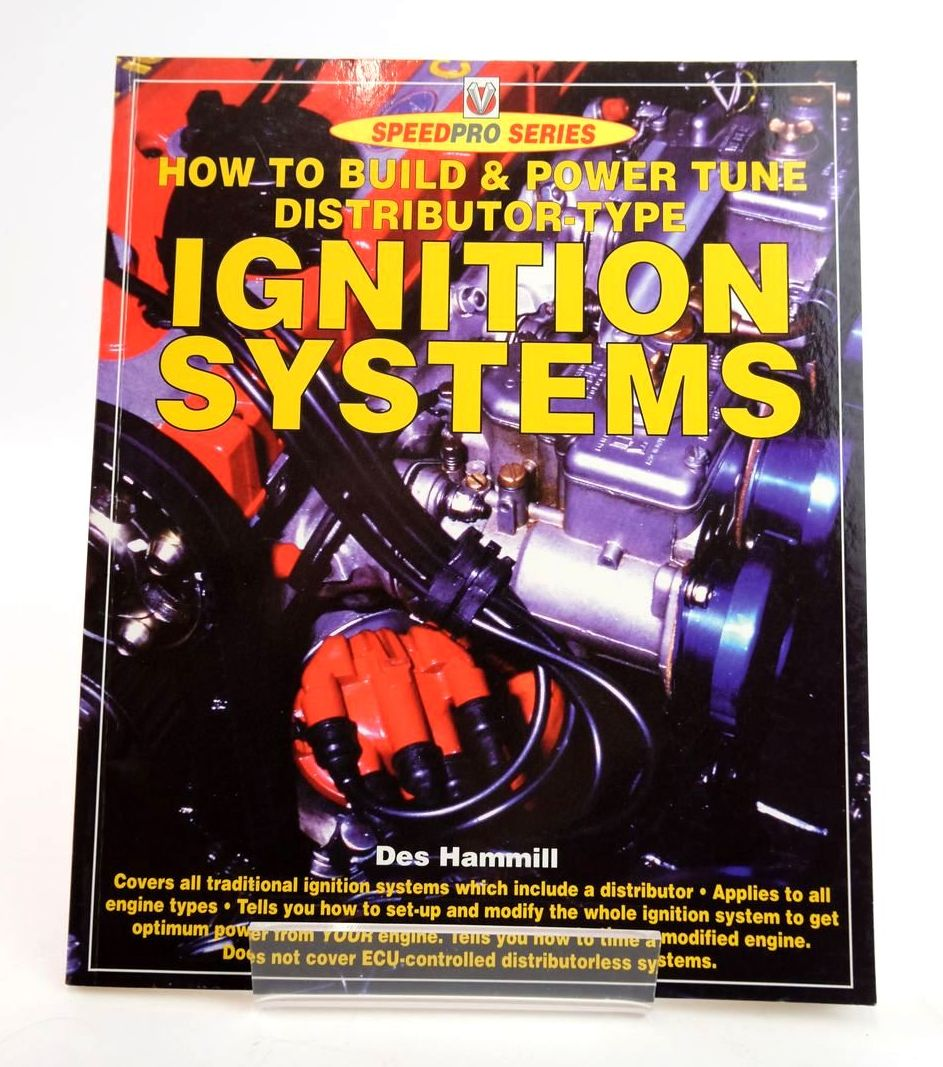 Photo of HOW TO BUILD & POWER TUNE DISTRIBUTOR-TYPE IGNITION SYSTEMS (SPEEDPRO SERIES) written by Hammill, Des published by Veloce Publishing Plc. (STOCK CODE: 1820303)  for sale by Stella & Rose's Books