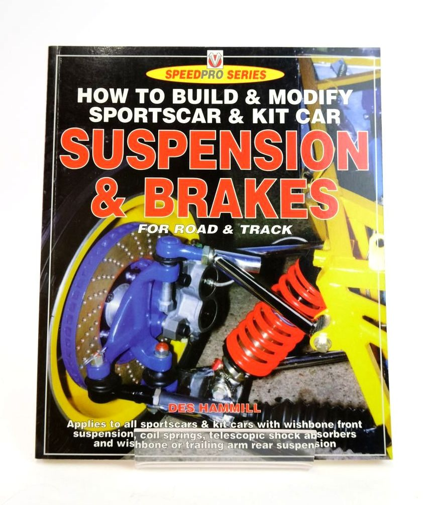 Photo of HOW TO BUILD & MODIFY SPORTSCAR & KIT CAR SUSPENSION & BRAKES FOR ROAD & TRACK (SPEEDPRO SERIES)- Stock Number: 1820305