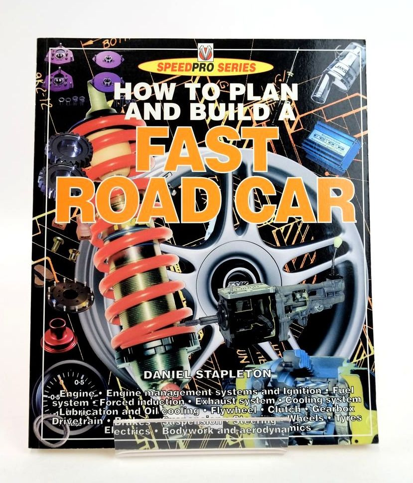 Photo of HOW TO PLAN AND BUILD A FAST ROAD CAR (SPEEDPRO SERIES) written by Stapleton, Daniel published by Veloce Publishing Plc. (STOCK CODE: 1820306)  for sale by Stella & Rose's Books