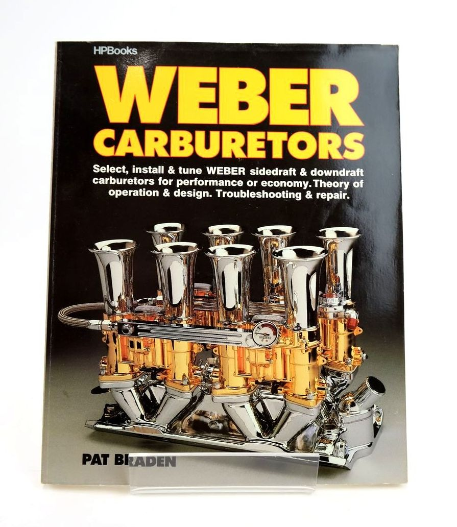 Photo of WEBER CARBURETORS written by Braden, Pat published by Hpbooks (STOCK CODE: 1820307)  for sale by Stella & Rose's Books