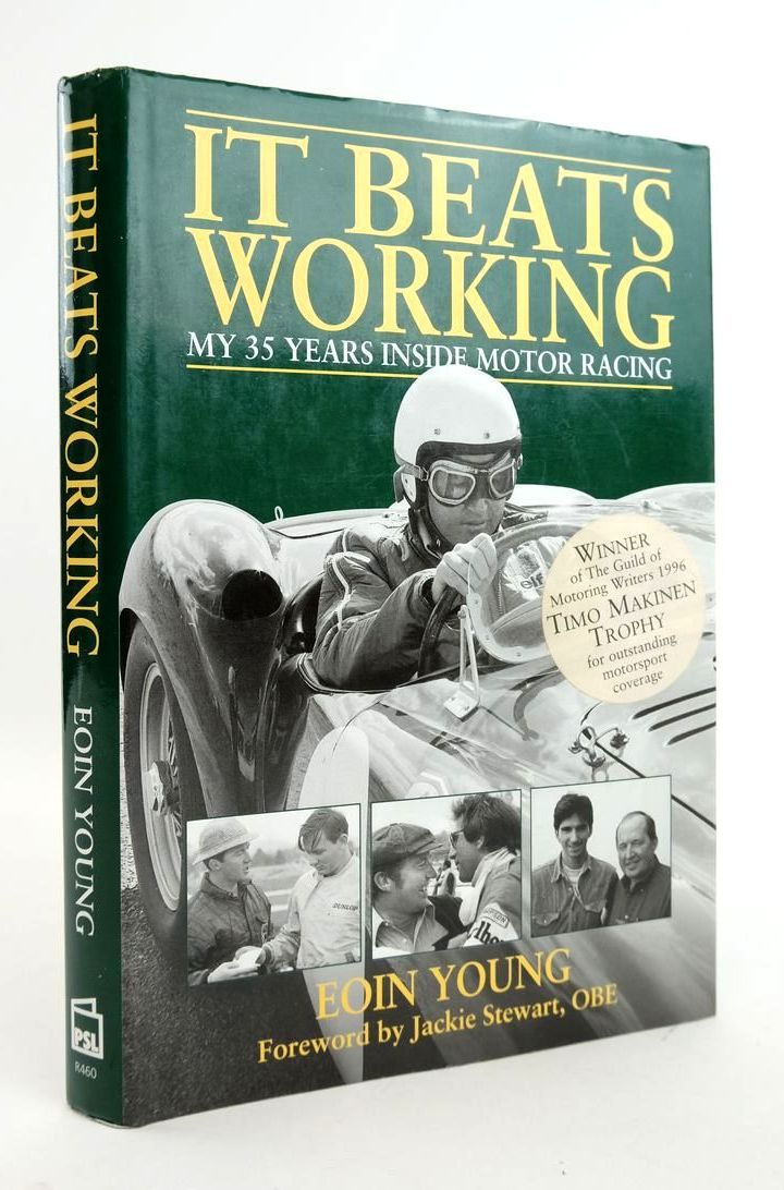 Photo of IT BEATS WORKING: MY 35 YEARS INSIDE MOTOR RACING- Stock Number: 1820310