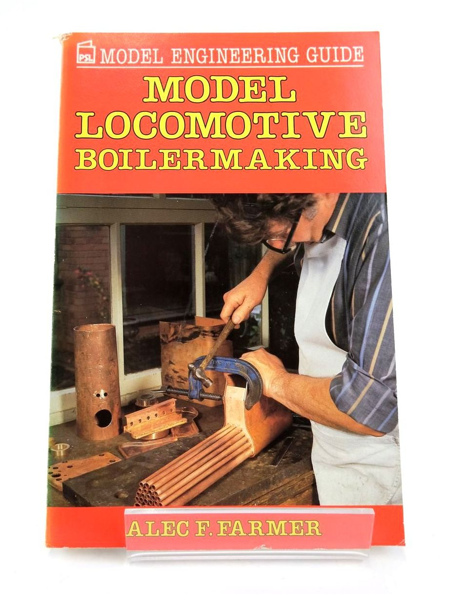 Photo of MODEL LOCOMOTIVE BOILERMAKING (PSL MODEL ENGINEERING GUIDE)- Stock Number: 1820326