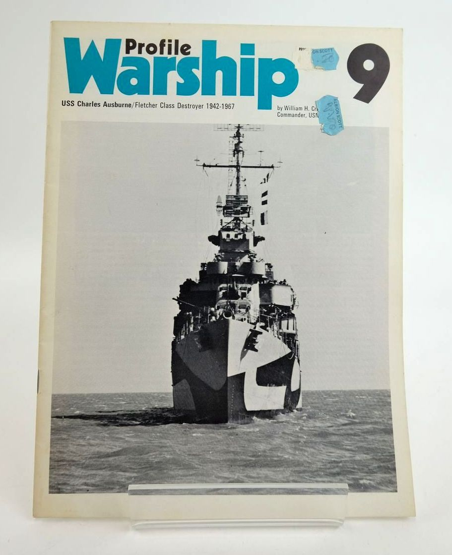 Photo of PROFILE WARSHIP 9: USS CHARLES AUSBURNE/FLETCHER CLASS DESTROYER 1942-1967 written by Cracknell, William H. published by Profile Publications (STOCK CODE: 1820331)  for sale by Stella & Rose's Books