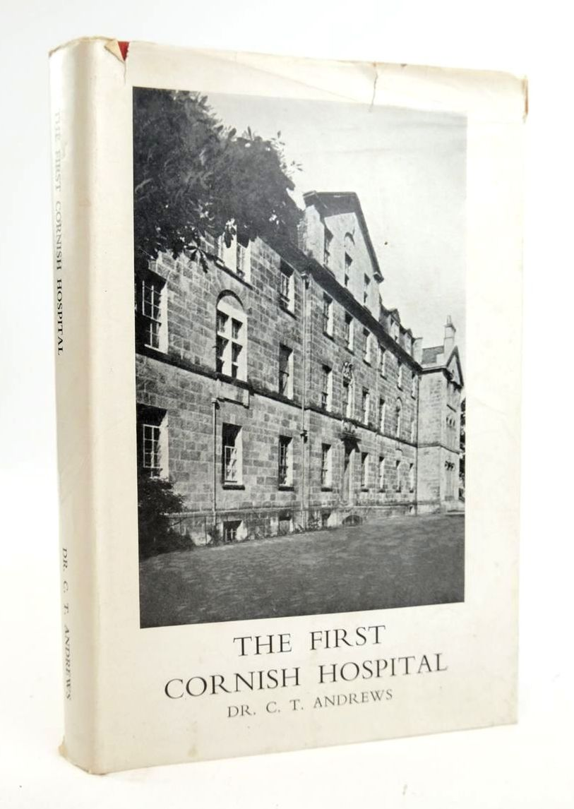 Photo of THE FIRST CORNISH HOSPITAL written by Andrews, C.T. published by Wordens Of Cornwall Ltd. (STOCK CODE: 1820340)  for sale by Stella & Rose's Books