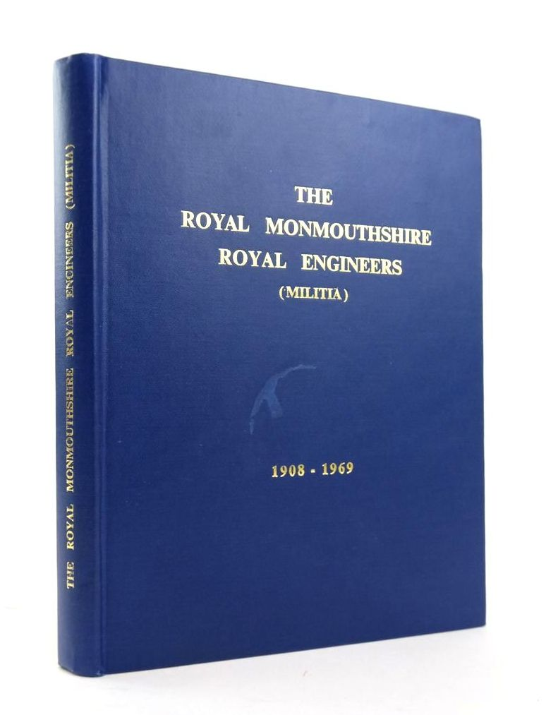 Photo of THE HISTORY OF THE ROYAL MONMOUTHSHIRE ROYAL ENGINEERS (MILITIA) VOLUME II 1908-1967- Stock Number: 1820351
