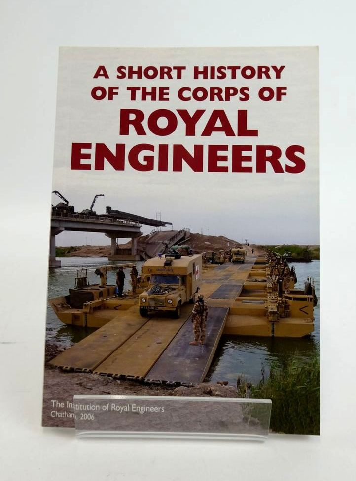 Photo of A SHORT HISTORY OF THE CORPS OF ROYAL ENGINEERS published by The Institute Of Royal Engineers (STOCK CODE: 1820354)  for sale by Stella & Rose's Books