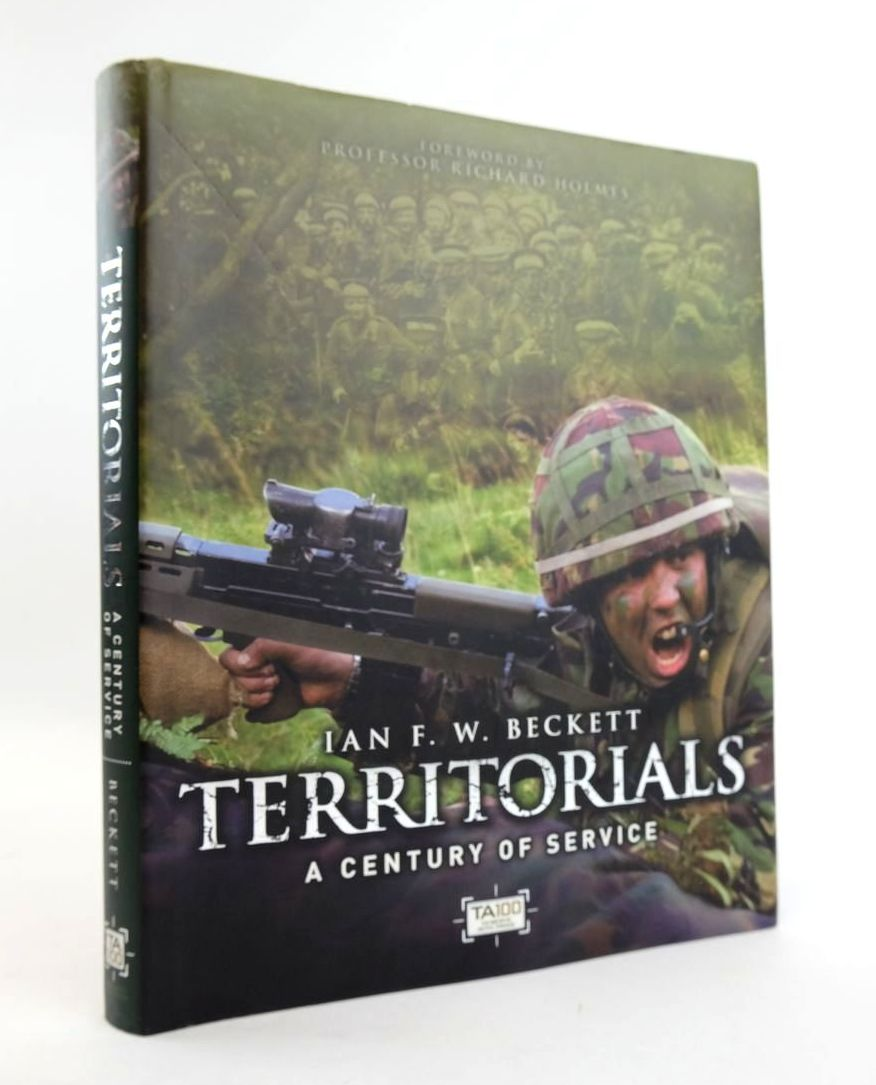 Photo of TERRITORIALS: A CENTURY OF SERVICE written by Beckett, Ian F.W. published by Dra Publishing (STOCK CODE: 1820356)  for sale by Stella & Rose's Books