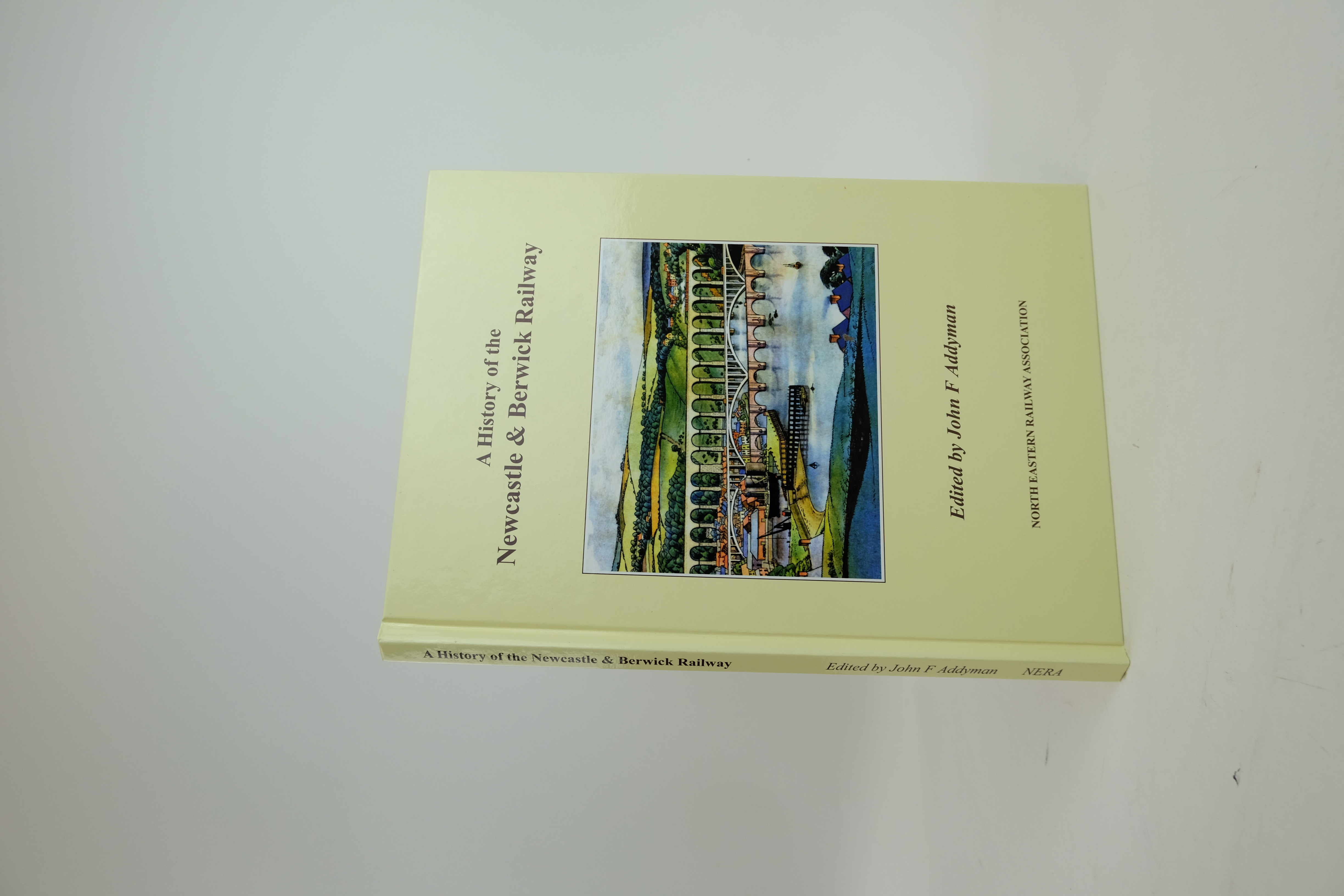 Photo of A HISTORY OF THE NEWCASTLE & BERWICK RAILWAY written by Addyman, John Dean, Christopher Fawcett, Bill Mackay, Neil published by The North Eastern Railway Association (STOCK CODE: 1820385)  for sale by Stella & Rose's Books