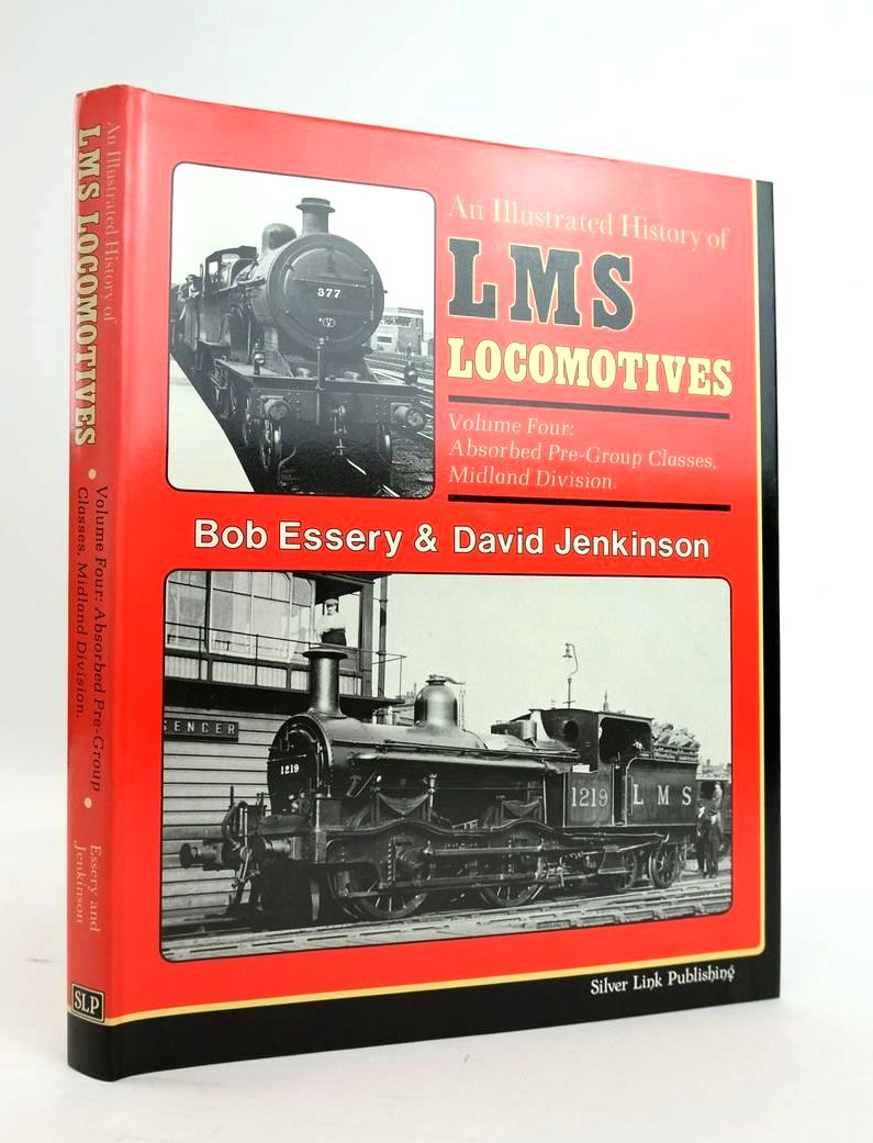 Photo of AN ILLUSTRATED HISTORY OF LMS LOCOMOTIVES VOLUME FOUR written by Essery, Bob