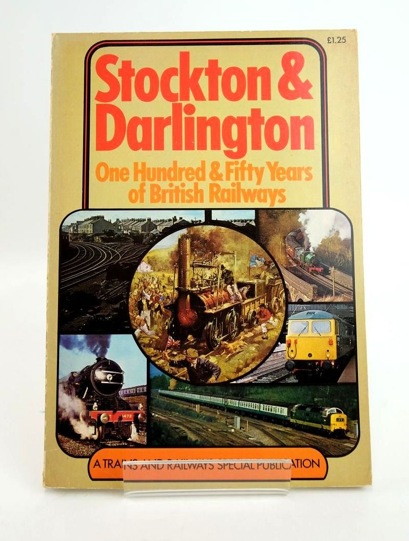 Photo of STOCKTON & DARLINGTON: ONE HUNDRED & FIFTY YEARS OF BRITISH RAILWAYS written by Semmens, Peter W.B. published by New English Library (STOCK CODE: 1820388)  for sale by Stella & Rose's Books