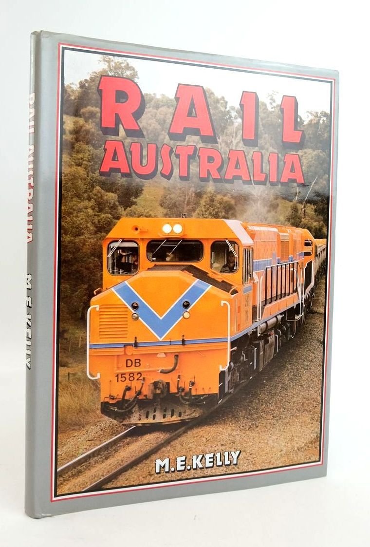 Photo of RAIL AUSTRALIA written by Kelly, Maurice E. published by View Productions Pty. Ltd. (STOCK CODE: 1820389)  for sale by Stella & Rose's Books