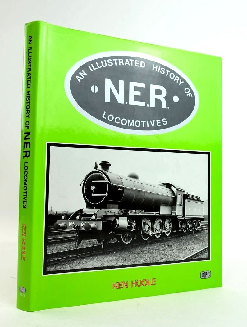 Photo of AN ILLUSTRATED HISTORY OF N.E.R. LOCOMOTIVES- Stock Number: 1820390