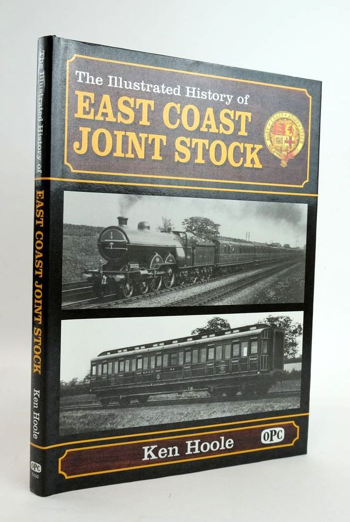 Photo of THE ILLUSTRATED HISTORY OF EAST COAST JOINT STOCK written by Hoole, Ken published by Oxford Publishing Co (STOCK CODE: 1820394)  for sale by Stella & Rose's Books
