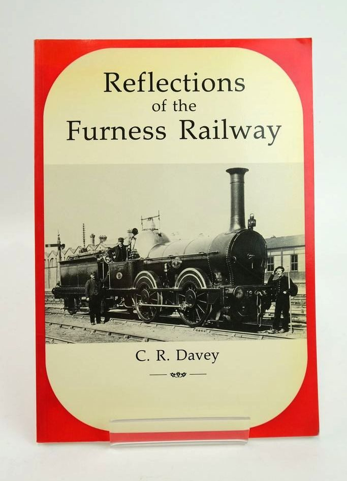 Photo of REFLECTIONS OF THE FURNESS RAILWAY written by Davey, C.R. published by Lakeland Heritage Books (STOCK CODE: 1820395)  for sale by Stella & Rose's Books