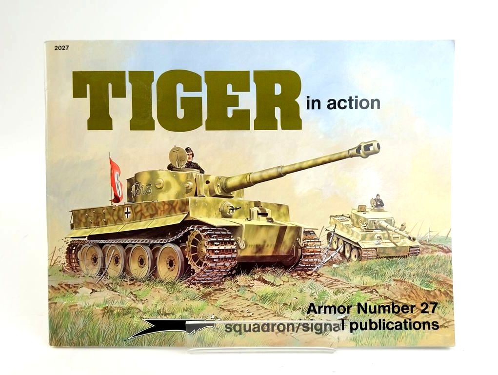 Photo of TIGER IN ACTION (ARMOR NUMBER 27) written by Culver, Bruce illustrated by Greer, Don Manley, Perry published by Squadron Signal Publications (STOCK CODE: 1820402)  for sale by Stella & Rose's Books