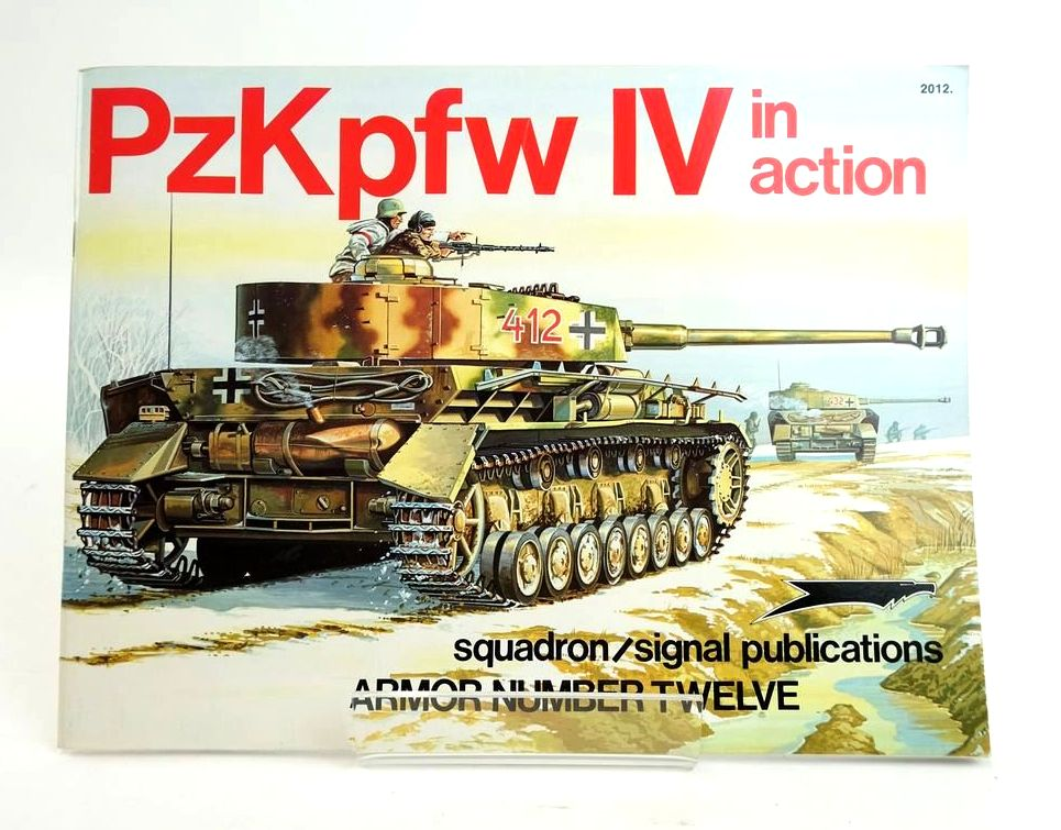 Photo of PZKPFW IV IN ACTION (ARMOR NUMBER TWELVE) written by Culver, Bruce illustrated by Greer, Don published by Squadron Signal Publications (STOCK CODE: 1820403)  for sale by Stella & Rose's Books