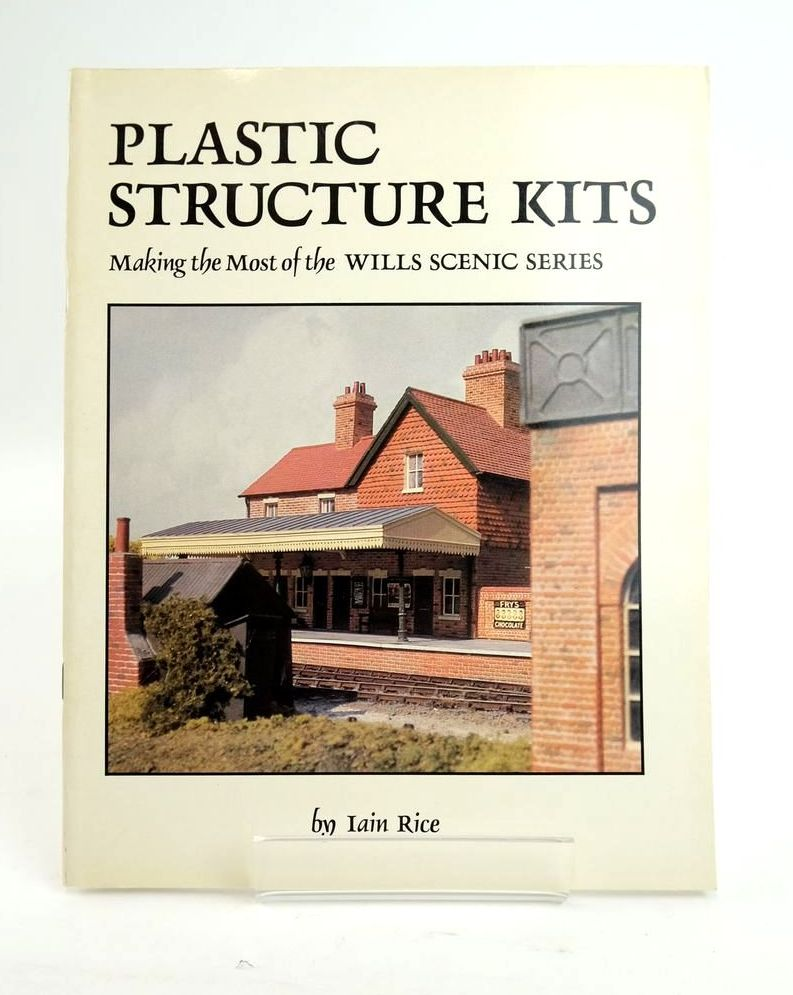 Photo of PLASTIC STRUCTURE KITS: MAKING THE MOST OF THE WILLS SCENIC SERIES written by Rice, Iain published by Wild Swan Publications (STOCK CODE: 1820407)  for sale by Stella & Rose's Books
