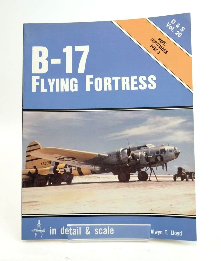 Photo of B-17 FLYING FORTRESS IN DETAIL & SCALE written by Lloyd, Alwyn T. published by Arms & Armour Press, Aero Publishers (STOCK CODE: 1820413)  for sale by Stella & Rose's Books