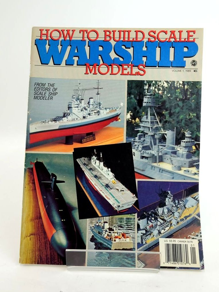 Photo of HOW TO BUILD SCALE WARSHIP MODELS (VOLUME 1, 1989) published by Challenge Publications Inc. (STOCK CODE: 1820415)  for sale by Stella & Rose's Books