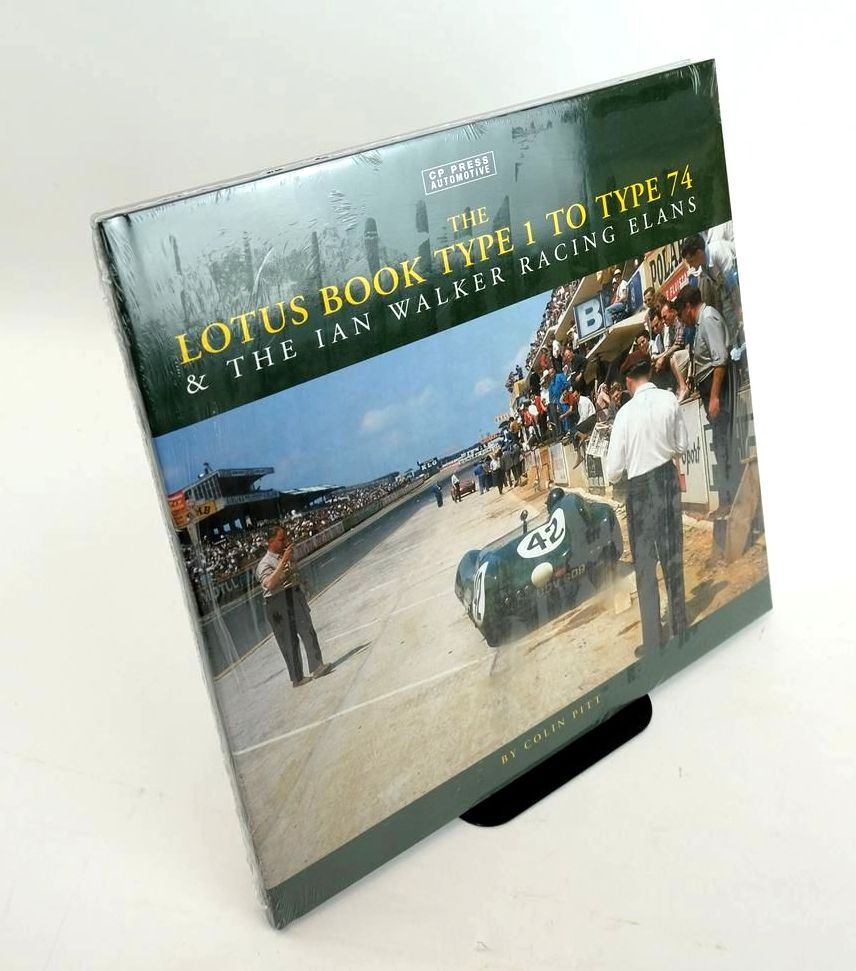 Photo of THE LOTUS BOOK TYPE 1 TO TYPE 74 & THE IAN WALKER RACING ELANS (CP PRESS AUTOMOTIVE)- Stock Number: 1820440