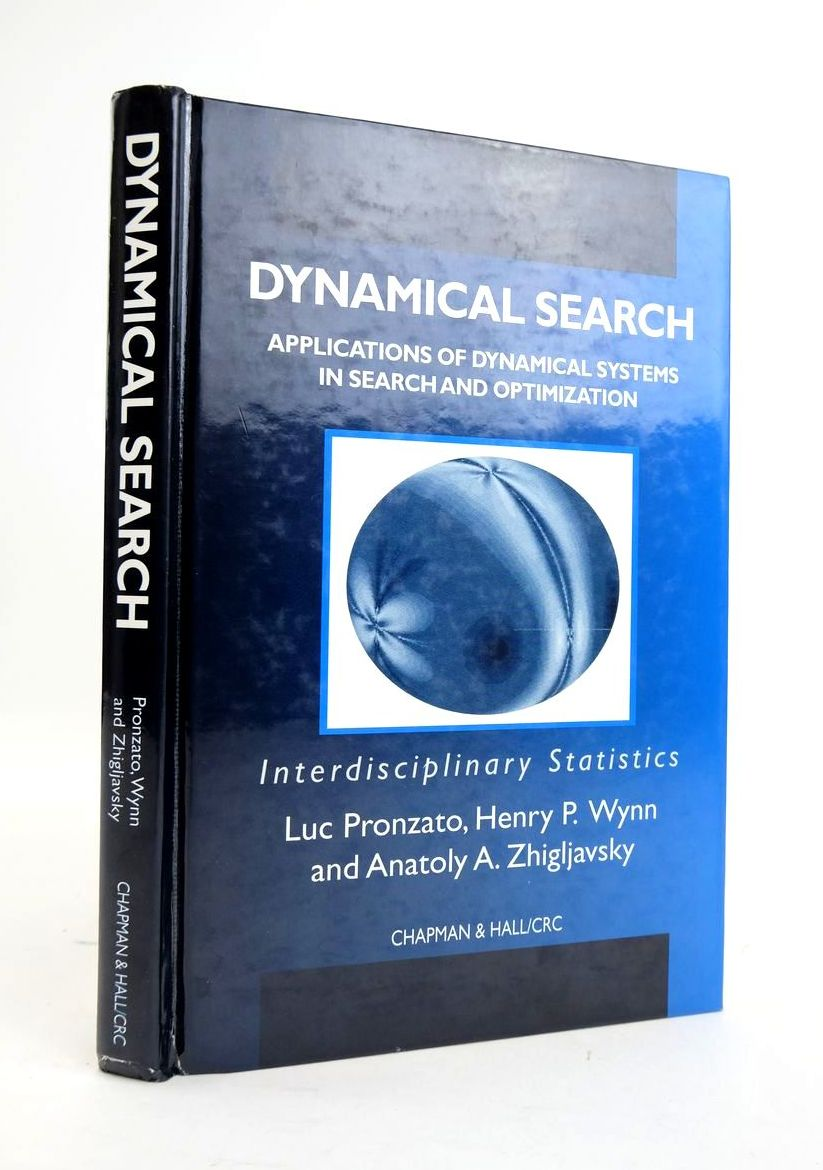 Photo of DYNAMICAL SEARCH: APPLICATIONS OF DYNAMICAL SYSTEMS IN SEARCH AND OPTIMIZATION written by Pronzato, Luc Wynn, Henry P. Zhigljavsky, Anatoly A. published by Frederick Warne (STOCK CODE: 1820461)  for sale by Stella & Rose's Books