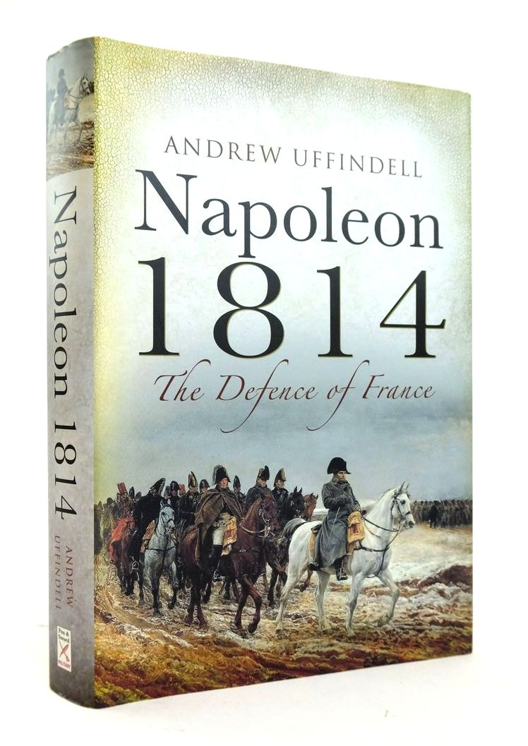 Photo of NAPOLEON 1814: THE DEFENCE OF FRANCE- Stock Number: 1820487