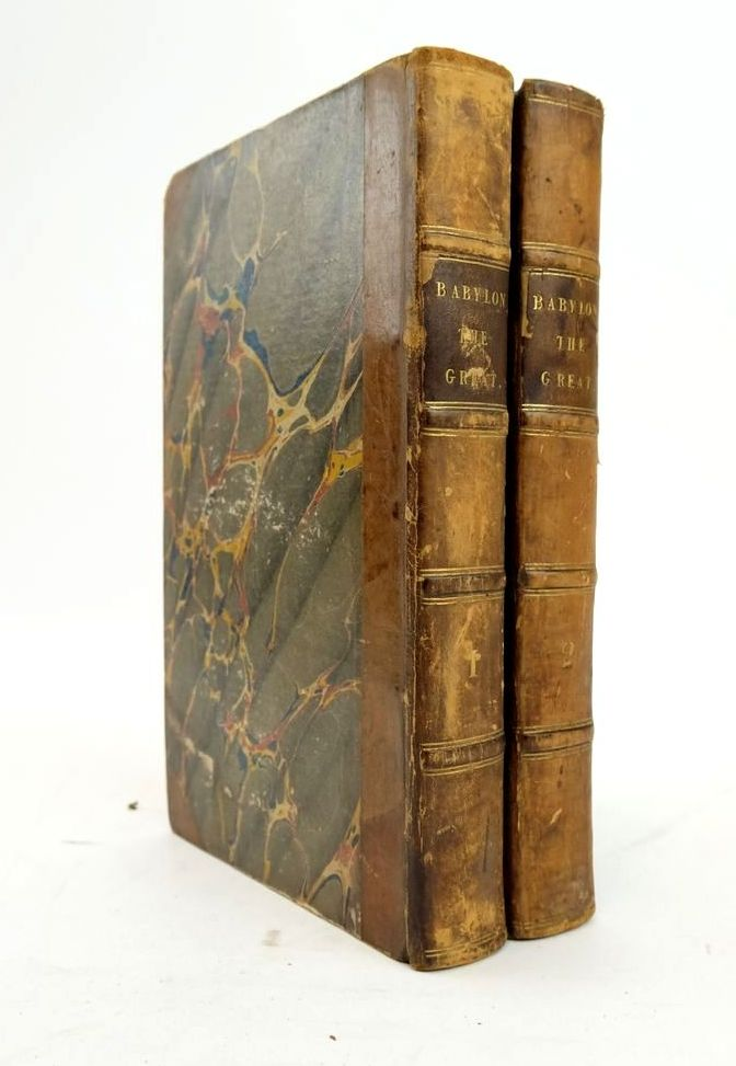 Photo of BABYLON THE GREAT: A DISSECTION AND DEMONSTRATION OF MEN AND THINGS IN THE BRITISH CAPITAL (2 VOLUMES) written by Mudie, Robert published by Charles Knight (STOCK CODE: 1820501)  for sale by Stella & Rose's Books