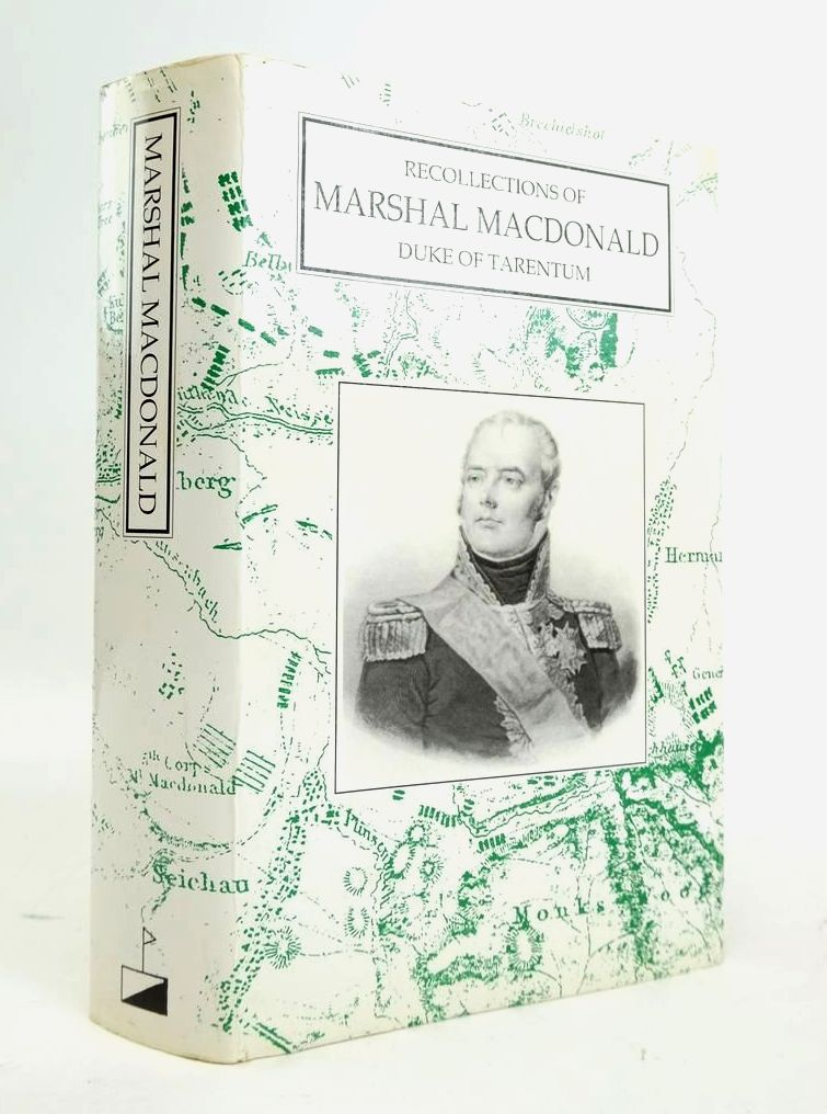 Photo of RECOLLECTIONS OF MARSHAL MACDONALD DUKE OF TAKENTUM- Stock Number: 1820518
