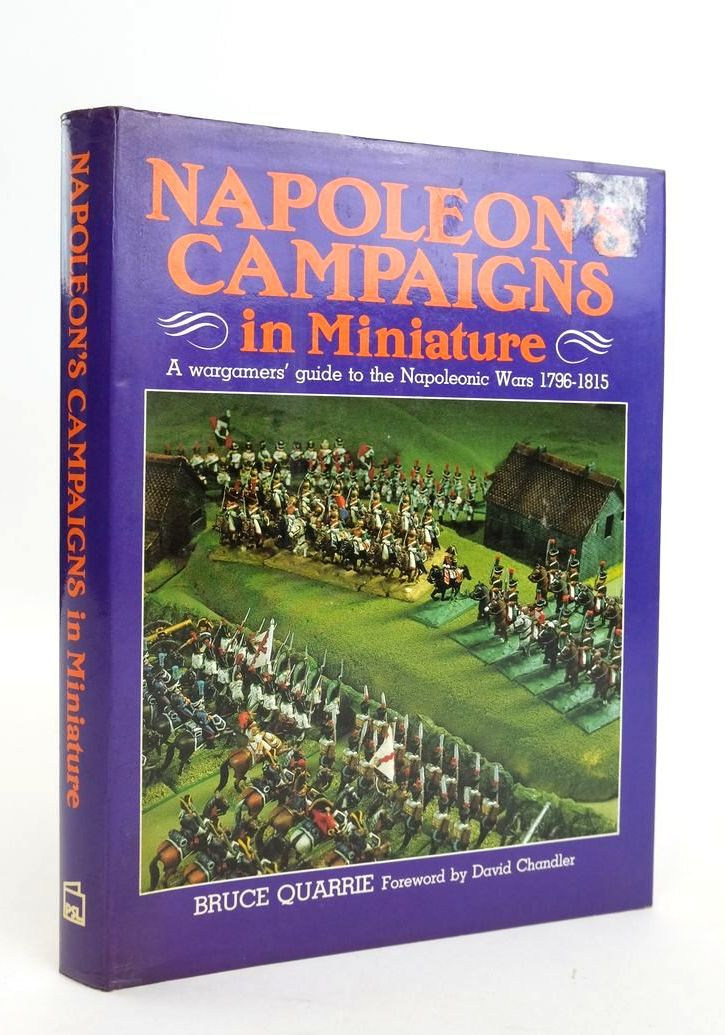 Photo of NAPOLEON'S CAMPAIGNS IN MINIATURE: A WARGAMERS' GUIDE TO THE NAPOLEONIC WARS 1796-1815- Stock Number: 1820520