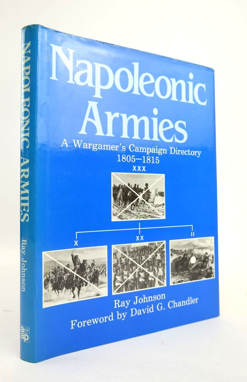 Photo of NAPOLEONIC ARMIES A WARGAMER'S CAMPAIGN DIRECTORY 1805-1815- Stock Number: 1820525