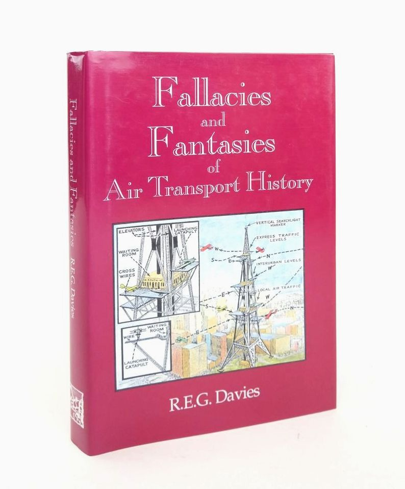 Photo of FALLACIES AND FANTASIES OF AIR TRANSPORT HISTORY- Stock Number: 1820535