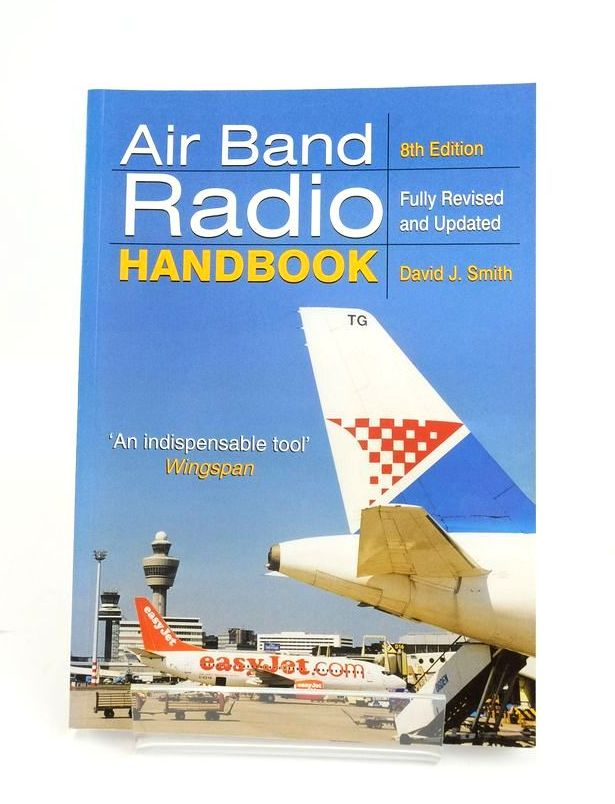 Photo of AIR BAND RADIO HANDBOOK written by Smith, David J. published by Sutton Publishing (STOCK CODE: 1820537)  for sale by Stella & Rose's Books