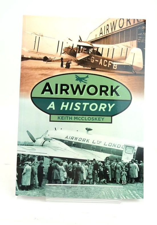 Photo of AIRWORK: A HISTORY written by McCloskey, Keith published by The History Press (STOCK CODE: 1820545)  for sale by Stella & Rose's Books