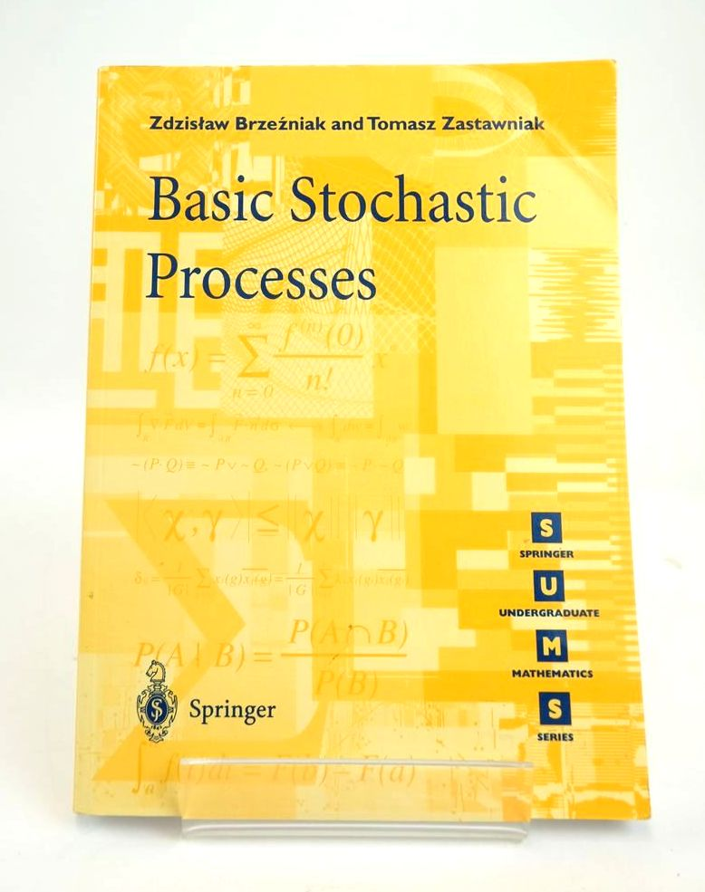 Photo of BASIC STOCHASTIC PROCESSES: A COURSE THROUGH EXERCISES- Stock Number: 1820550