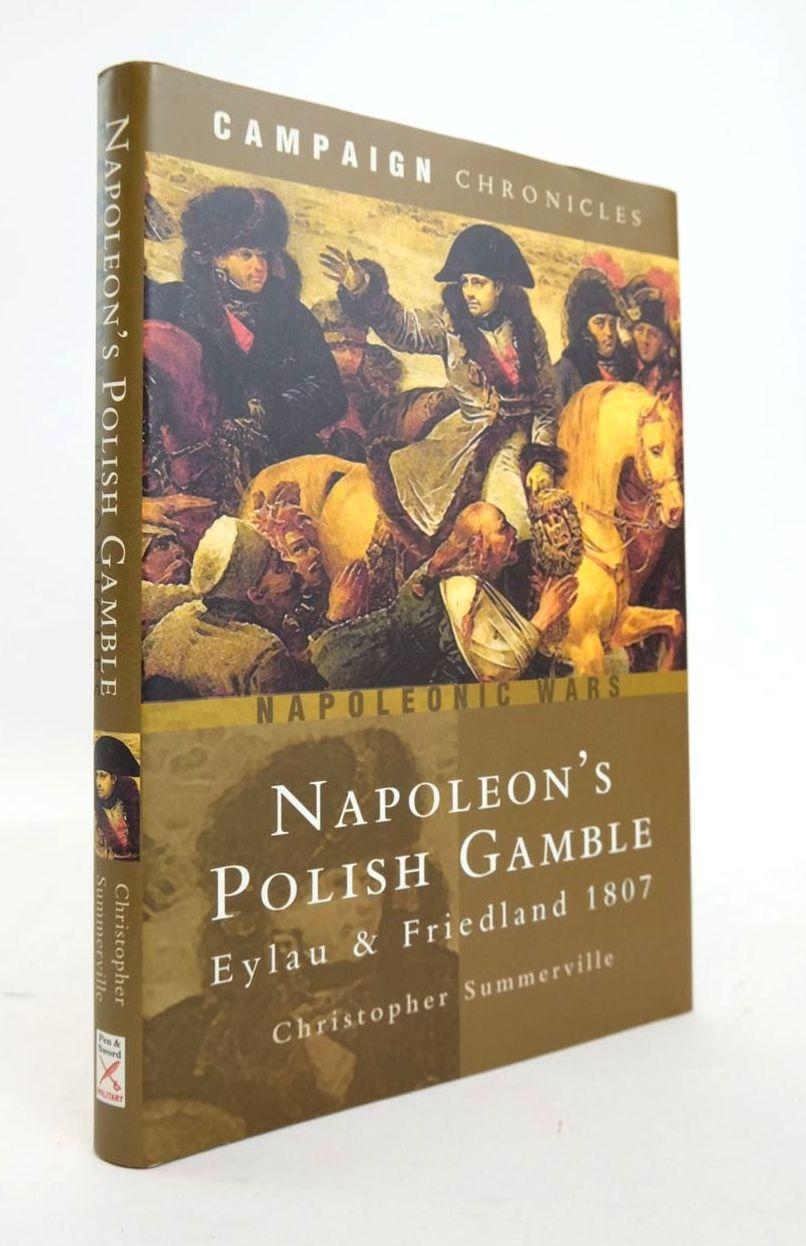 Photo of NAPOLEON'S POLISH GAMBLE: EYLAU AND FRIEDLAND 1807- Stock Number: 1820557
