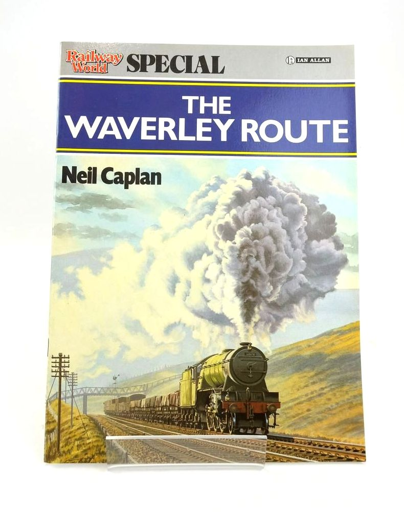 Photo of THE WAVERLEY ROUTE (RAILWAY WORLD SPECIAL) written by Caplan, Neil published by Ian Allan Ltd. (STOCK CODE: 1820578)  for sale by Stella & Rose's Books
