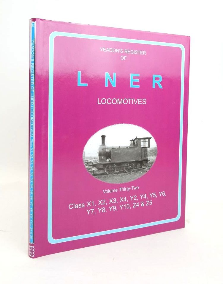 Photo of YEADON'S REGISTER OF LNER LOCOMOTIVES VOLUME THIRTY-TWO written by Yeadon, W.B. published by Challenger Publications, Book Law Publications (STOCK CODE: 1820581)  for sale by Stella & Rose's Books