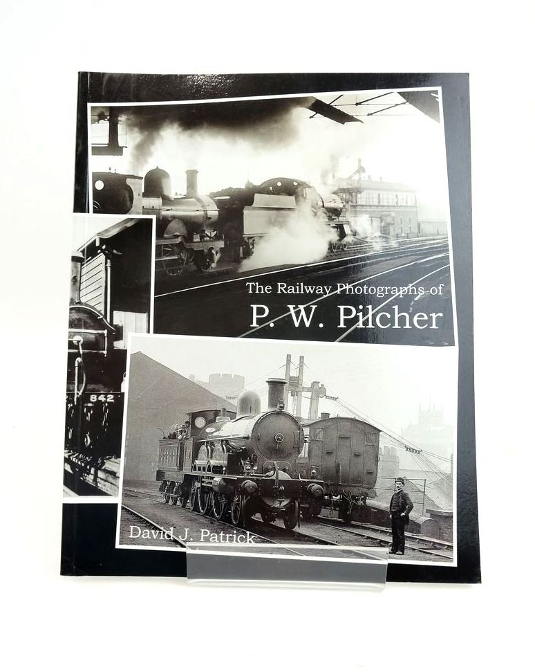 Photo of THE RAILWAY PHOTOGRAPHS OF P.W. PILCHER- Stock Number: 1820585