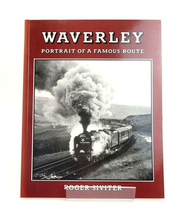 Photo of WAVERLEY PORTRAIT OF A FAMOUS ROUTE written by Siviter, Roger published by Runpast Publishing (STOCK CODE: 1820591)  for sale by Stella & Rose's Books